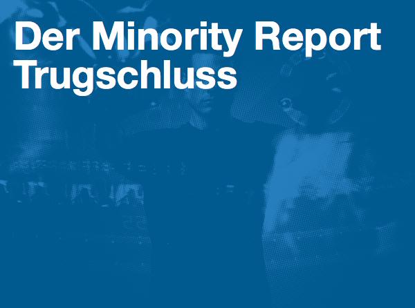 Der Minority Report Trugschluss